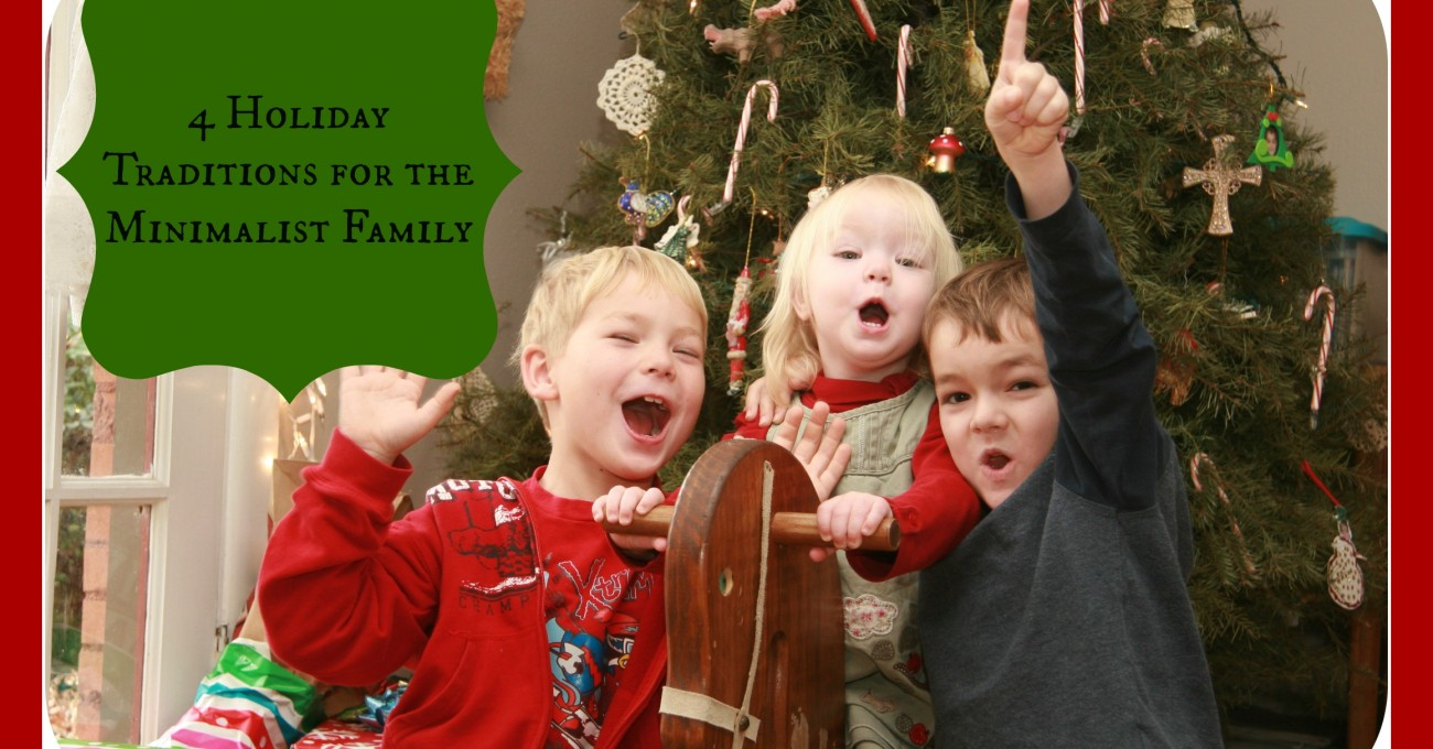 4 Holiday Traditions for the Minimalist Family