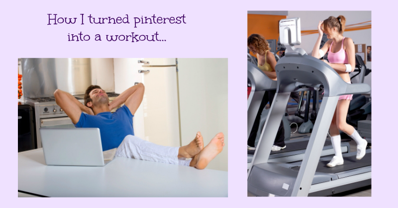 How I Turned Pinterest into a Workout – with a treadmill desk!