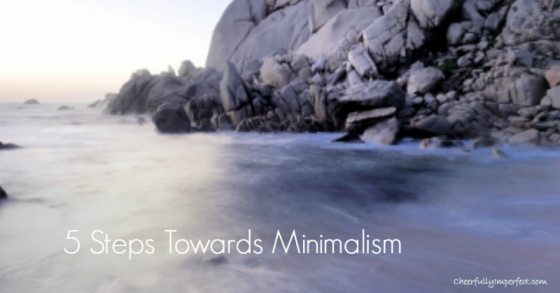 Guest Post: 5 Steps Towards Minimalism