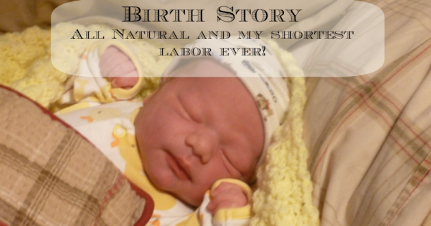 Birth Story – Baby #4 – fastest labor yet!