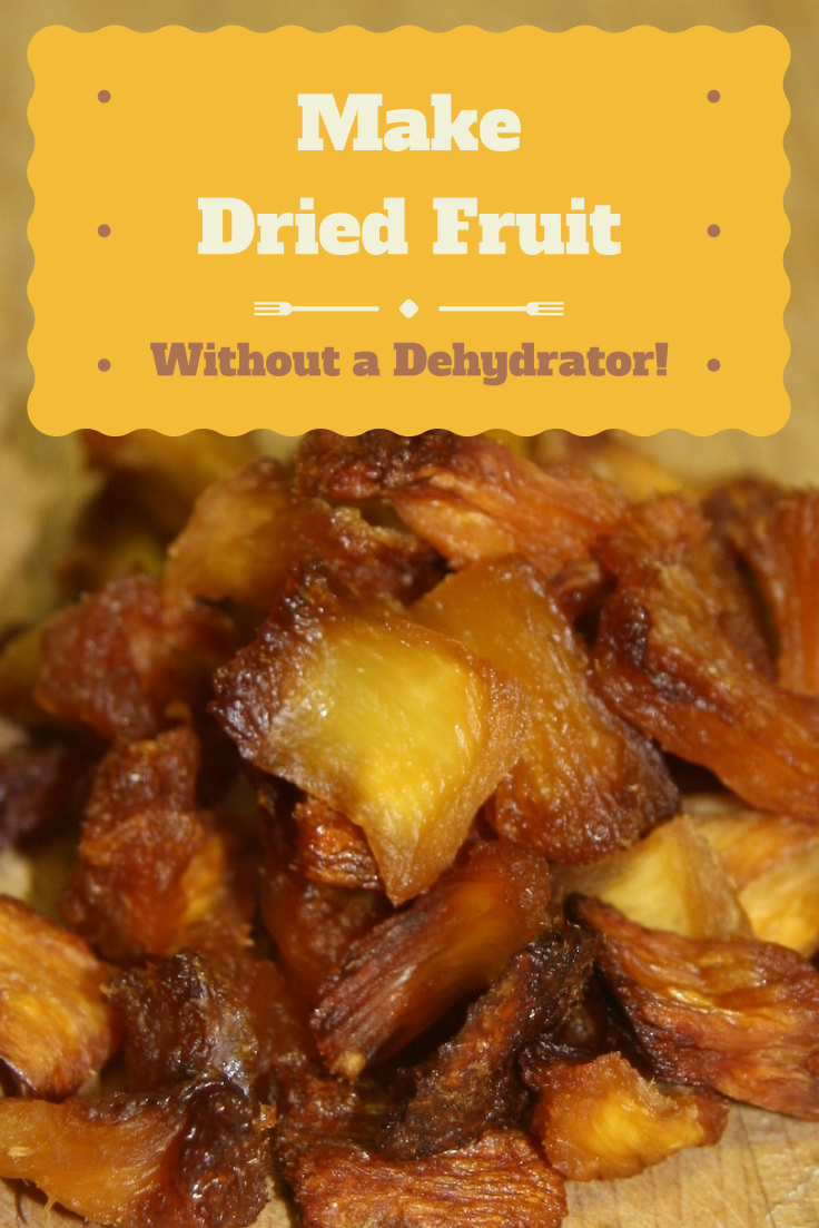 How to Make Dried Fruit without a Dehydrator #driedfruit #driedfruitrecipe