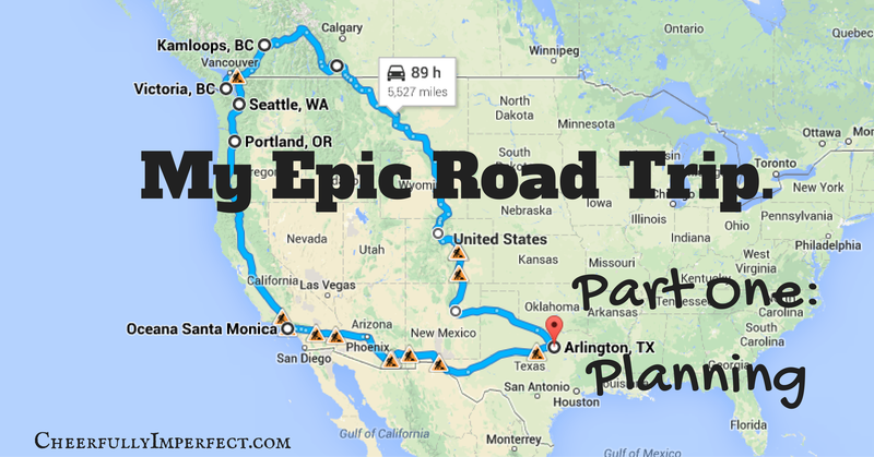 My Epic Road Trip: Part One: Planning