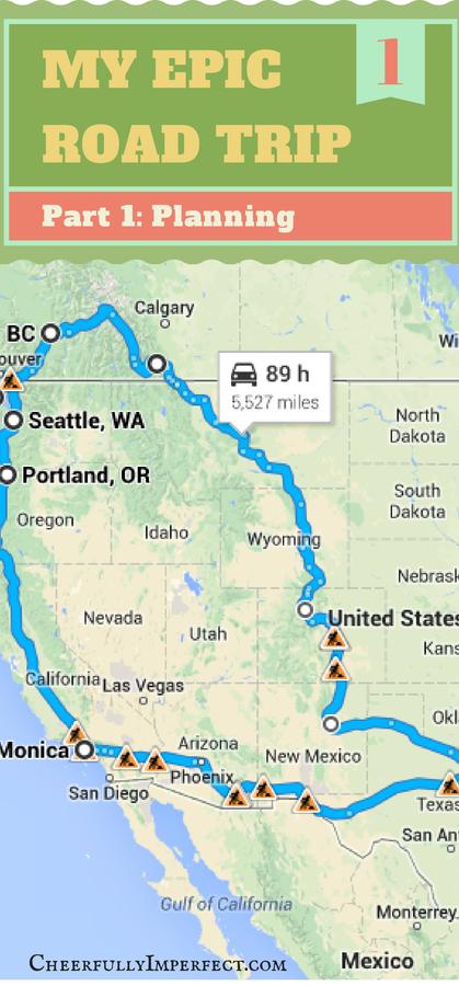 My Epic Road Trip. Part one: planning