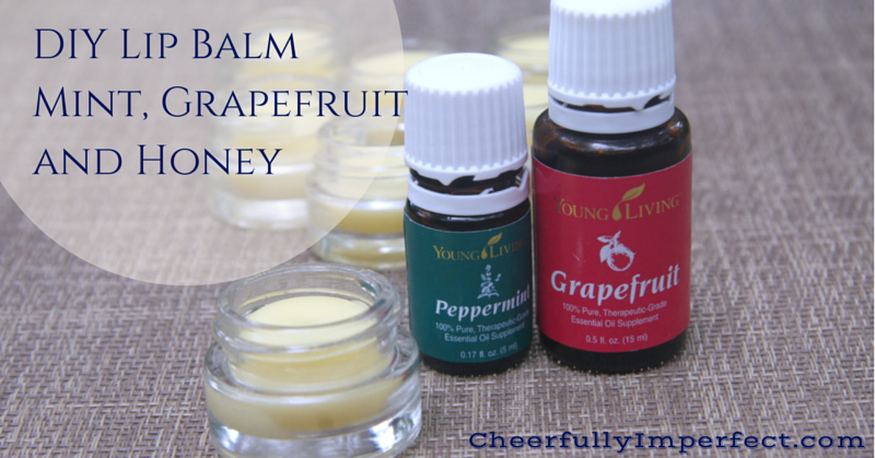 DIY Lip BalmMint, Grapefruit and Honey