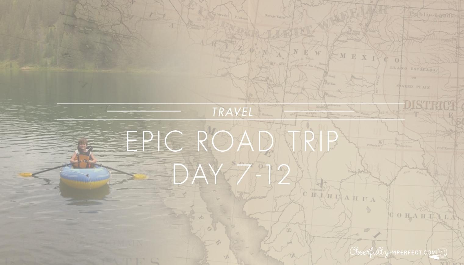 Epic Road Trip days 7-12, Alberta, Canada