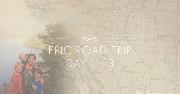 Epic Road Trip – Kamloops bound days 11-13