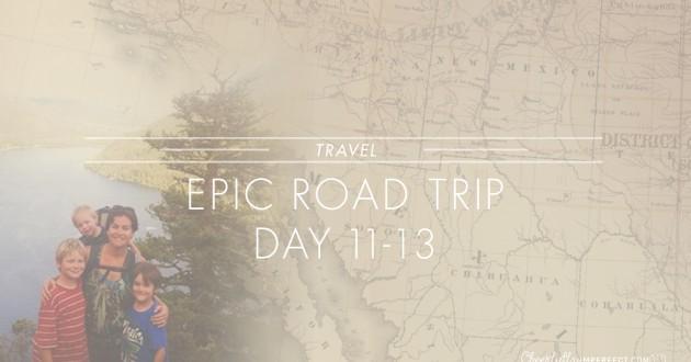 Epic Road Trip – Kamloops bound days 11-13