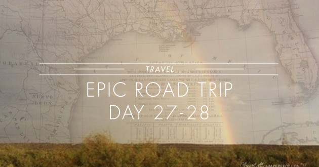Epic Road trip – Day 27-28 – Mission completed