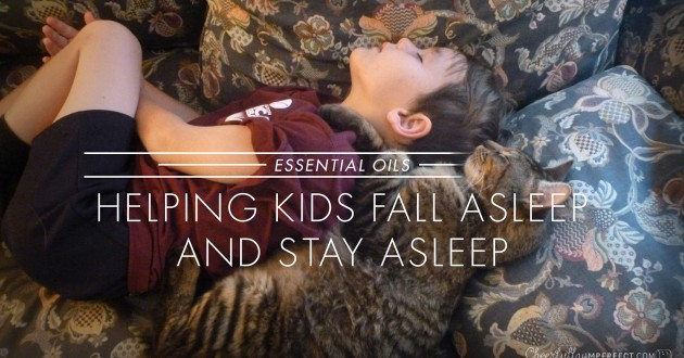 Helping Kids Fall and Stay Asleep