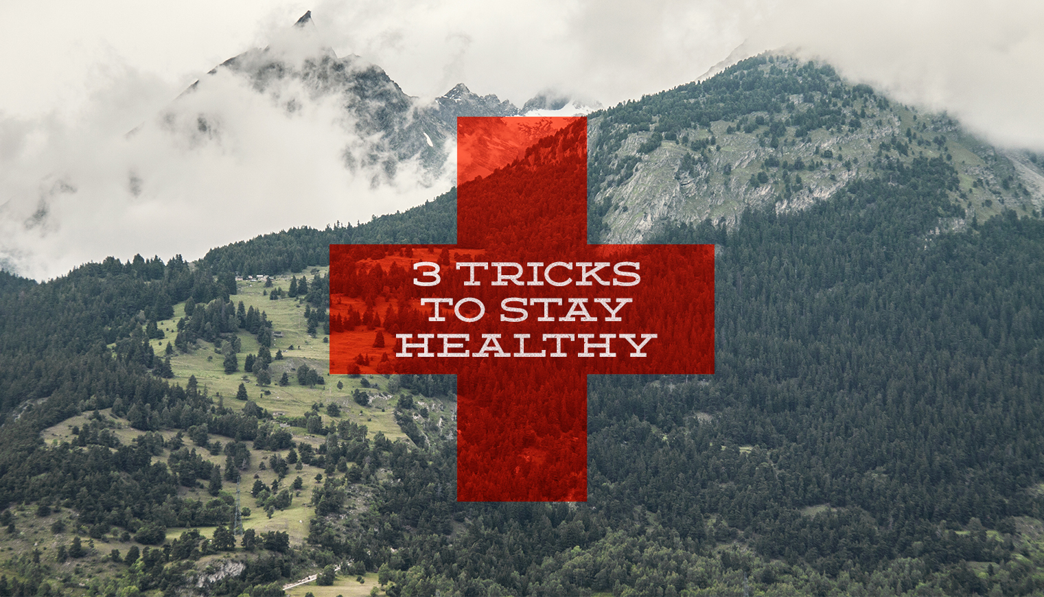 3 Tricks to Stay Healthy In The First Place!!!