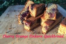 Cherry Orange Einkorn Quickbread