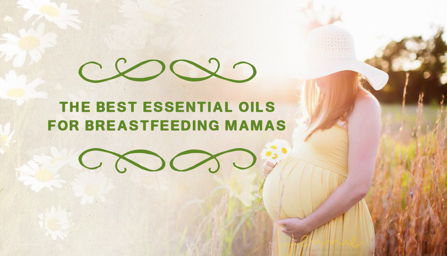 The Best Essential Oils for Breastfeeding Mamas